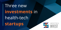 MEDTEQ Invest - 3 new investments